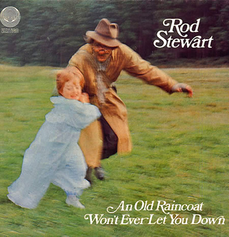 Rod Stewart album an old raincoat won't ever let you down