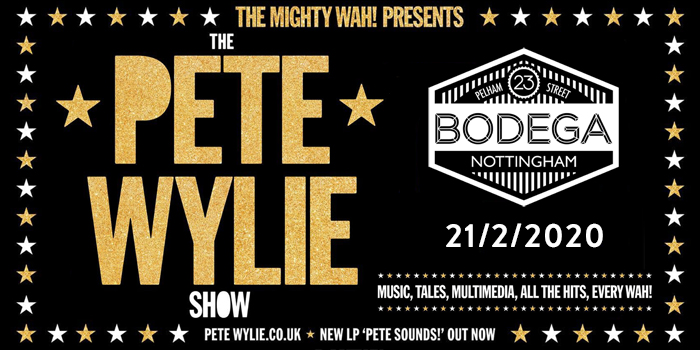 PETE WYLIE live at The Bodega, please double click for more information