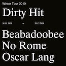 Dirty Hit Tour; Beabadoobee + No Rome + Oscar Lang
