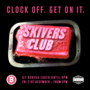 Skivers Club